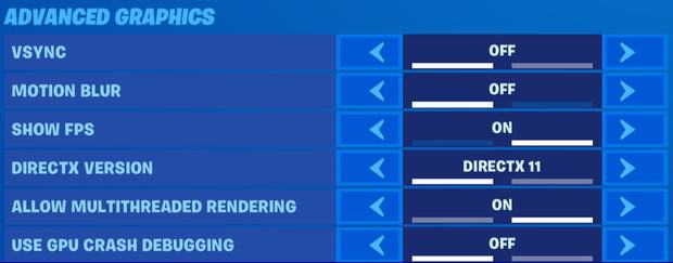 Fortnite advanced graphics settings for high FPS. V sync off, motion blur off, show FPS on, Direct X version 11, allow multithreaded rendering on, use GPU crash debug off